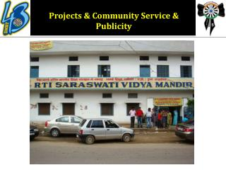 Projects & Community Service & Publicity