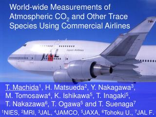 World-wide Measurements of Atmospheric CO 2  and Other Trace Species Using Commercial Airlines