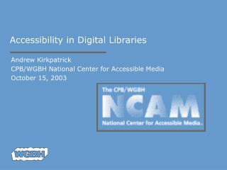 Accessibility in Digital Libraries