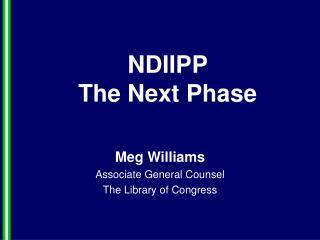 NDIIPP  The Next Phase