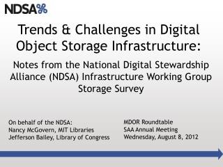 Trends & Challenges in Digital Object Storage Infrastructure: