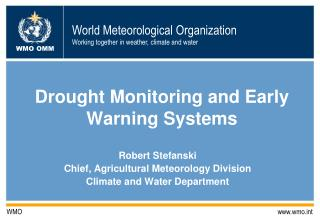 Drought Monitoring and Early Warning Systems