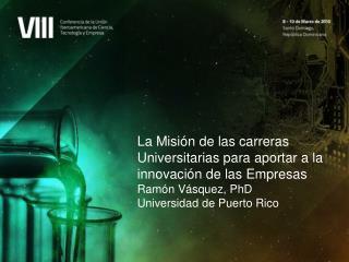 La Misión de las carreras Universitarias para aportar a la innovación de las Empresas