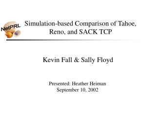 Simulation-based Comparison of Tahoe,  Reno, and SACK TCP