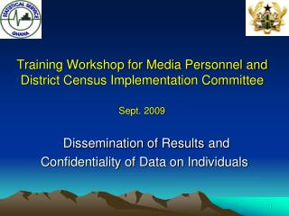 Training Workshop for Media Personnel and District Census Implementation Committee Sept. 2009