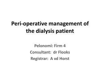Peri-operative management of the dialysis patient