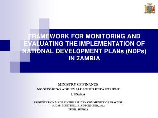 MINISTRY OF FINANCE  MONITORING AND EVALUATION DEPARTMENT  LUSAKA