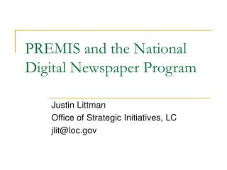 PREMIS and the National Digital Newspaper Program