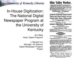 In-House Digitization:  The National Digital Newspaper Program at the University of Kentucky