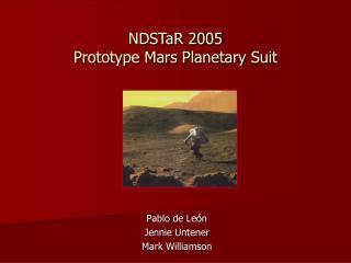 NDSTaR 2005  Prototype Mars Planetary Suit