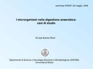 I microrganismi nella digestione anaerobica: casi di studio