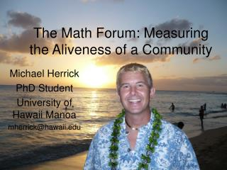 The Math Forum: Measuring the Aliveness of a Community
