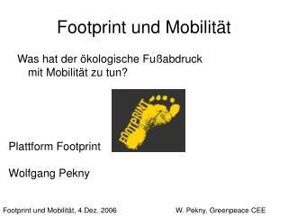 Footprint und Mobilit t