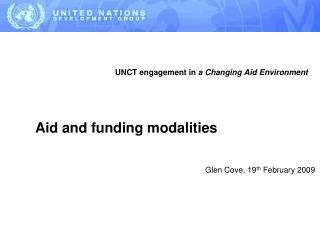 UNCT engagement in  a Changing Aid Environment