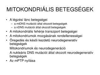 MITOKONDRI ÁLIS BETEGSÉGEK