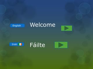 Welcome  Fáilte