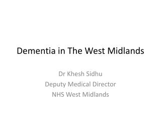 Dementia in The West Midlands