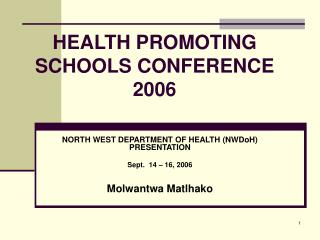 HEALTH PROMOTING SCHOOLS CONFERENCE 2006