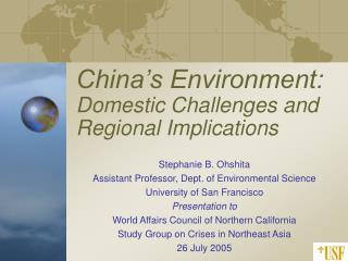 China's Environment:  Domestic Challenges and Regional Implications