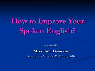 How to Improve Your Spoken English?