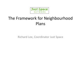 The  Framework for Neighbourhood Plans