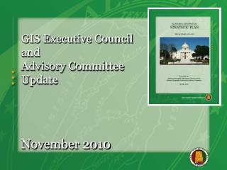 GIS Executive Council  and  Advisory Committee Update