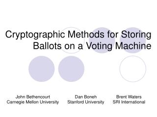 Cryptographic Methods for Storing Ballots on a Voting Machine