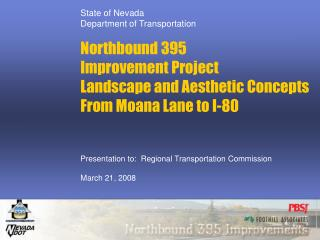 State of Nevada  Department of Transportation Northbound 395  Improvement Project