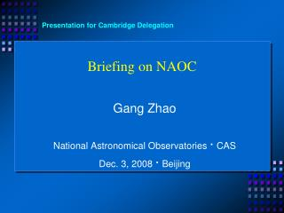Briefing on NAOC