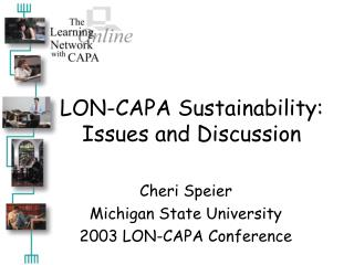 LON-CAPA Sustainability: Issues and Discussion