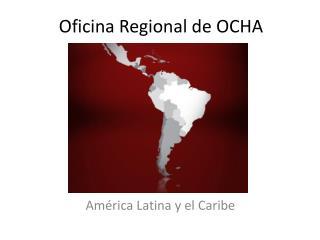 Oficina Regional de OCHA