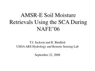 AMSR-E Soil Moisture Retrievals Using the SCA During NAFE'06