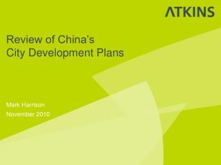 Review of China's  City Development Plans