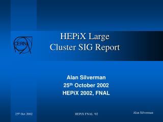 HEPiX Large Cluster SIG Report