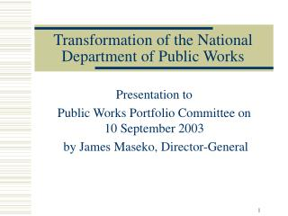 Transformation of the National Department of Public Works