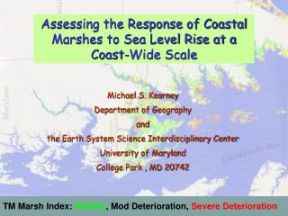 TM Marsh Index:  Healthy ,  Mod Deterioration ,  Severe Deterioration
