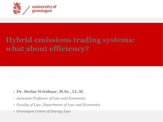Hybrid emissions trading systems: what about efficiency?