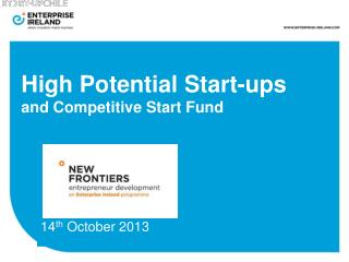 High Potential Start-ups and Competitive Start Fund
