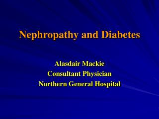 Nephropathy and Diabetes