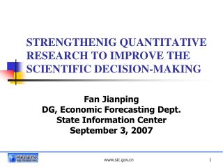 STRENGTHENIG QUANTITATIVE RESEARCH TO IMPROVE THE SCIENTIFIC DECISION-MAKING