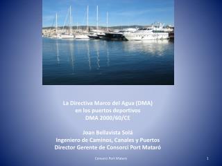 Qu� es la Directiva Marco del Agua ?