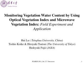 Hui Lu (  Tsinghua University, China ) Toshio Koike & Hiroyuki Tsutsui ( The University of Tokyo )