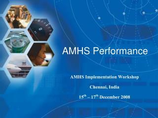 AMHS Performance
