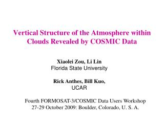 Vertical Structure of the Atmosphere within Clouds Revealed by COSMIC Data