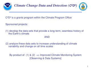 Climate Change Data and Detection ( C 2 D 2 )