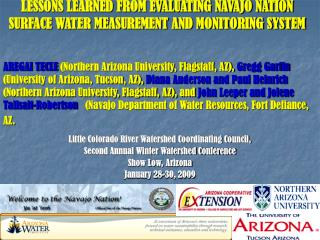 LESSONS LEARNED FROM EVALUATING NAVAJO NATION SURFACE WATER MEASUREMENT AND MONITORING SYSTEM