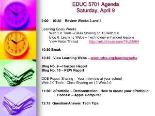 EDUC 5701 Agenda Saturday, April 9