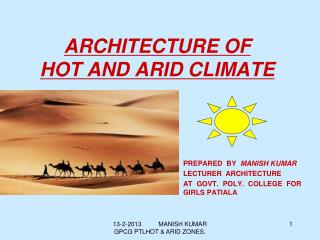 ARCHITECTURE OF HOT AND ARID CLIMATE