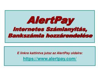 AlertPay Internetes Számlanyitás, Bankszámla hozzárendelése