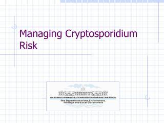 Managing Cryptosporidium Risk